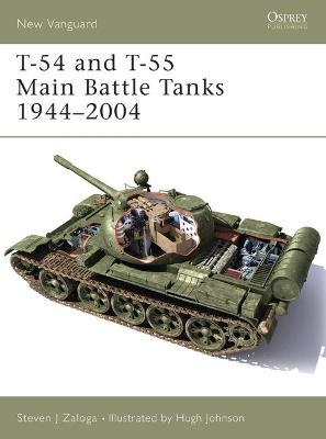 T-54 and T-55 Main Battle Tanks 1958-2004