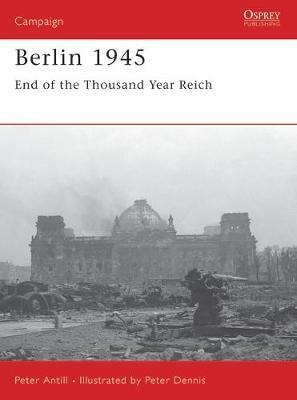 Berlin 1945 : End of the Thousand Year Reich
