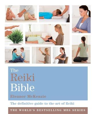 The Reiki Bible : Godsfield Bibles