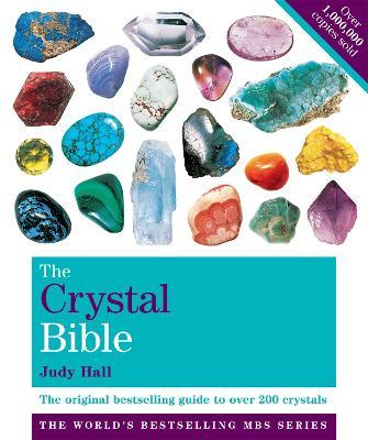 The Crystal Bible Volume 1 - Judy Hall