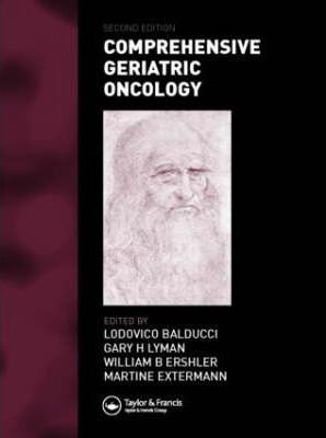Comprehensive Geriatric Oncology, Second Edition