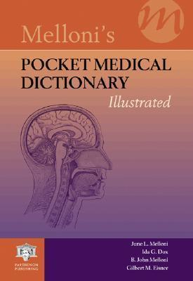 Melloni's Pocket Medical Dictionary  Illustrated