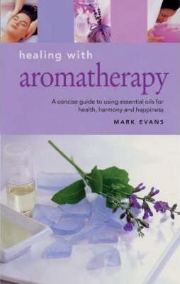Healing with Aromatherapy