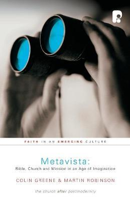 Metavista: Bible, Church and Mission in an Age of Imagination