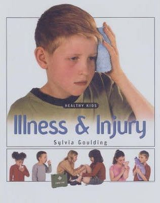 Illness and Injury