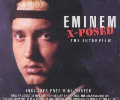 Maximum Eminem - Eminem Xposed : The Best Ever Eminem Interview