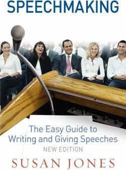 Speechmaking  The Easy Guide to Writing and Giving Speeches