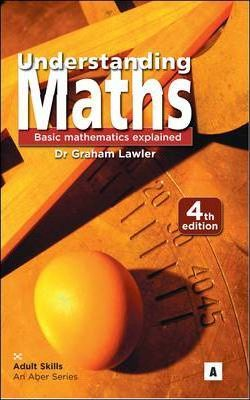 Understanding Maths: Basic Mathematics Explained