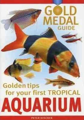 Your First Tropical Aquarium