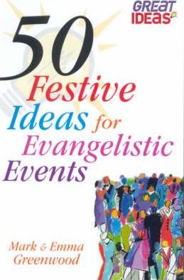 50 Festive Ideas for Evangelistic Events