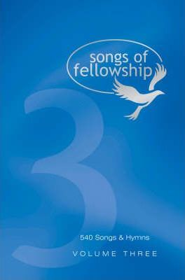 Songs of Fellowship: Music Edition Bk. 3