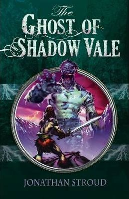 The Ghost of Shadow Vale