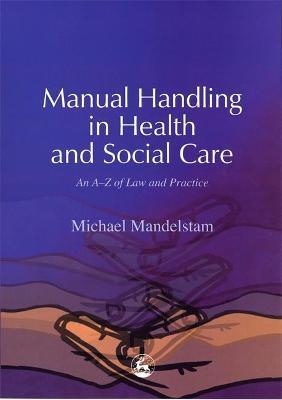 Manual Handling in Health and Social Care
