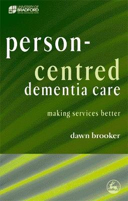 Person-Centred Dementia Care