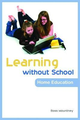 Learning without School : Home Education