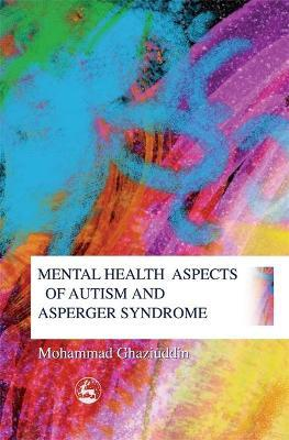 Mental Health Aspects of Autism and Asperger Syndrome Cover Image