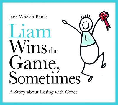 Liam Wins the Game, Sometimes Cover Image