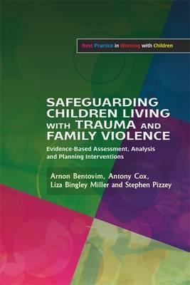 Safeguarding Children Living with Trauma and Family Violence