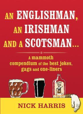 An Englishman, an Irishman and a Scotsman...