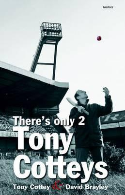 There's Only 2 Tony Cotteys