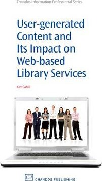 User-Generated Content and its Impact On Web-Based Library Services: Questioning Authority