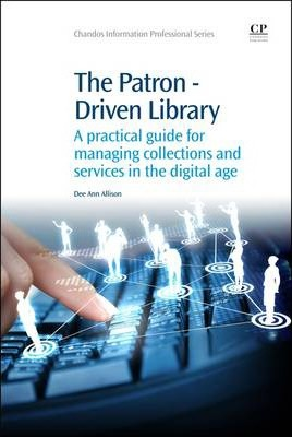 The Patron-Driven Library
