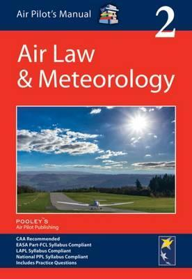 Air Pilot's Manual: Air Law & Meteorology: Volume 2