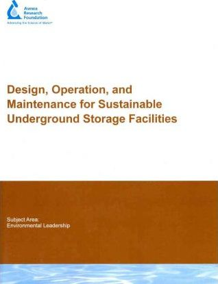 Design, Operation, and Maintenance for Sustainable Underground Storage Facilities