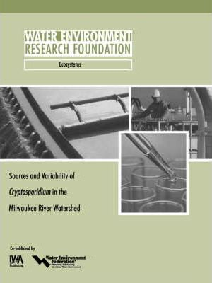 Sources and Variability of Cryptosporidium in the Milwaukee River