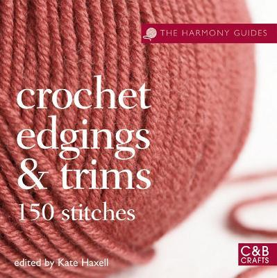 The Harmony Guides: Crochet Edgings & Trims Cover Image