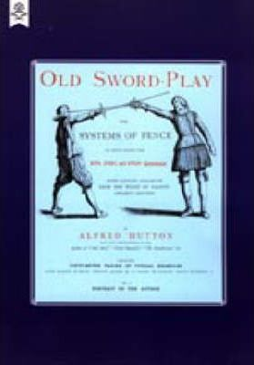 Old Sword-play the Systems of the Fence 2004