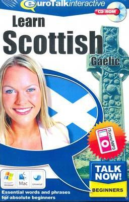 Talk Now! Learn Scottish Gaelic  Essential Words and Phrases for Absolute Beginners