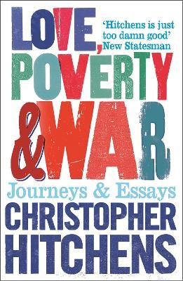 Love, Poverty and War