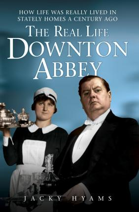 The Real Life Downton Abbey Cover Image