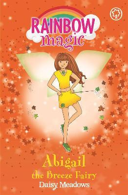 Abigail the Breeze Fairy (Rainbow Magic: Weather Fairies #2)