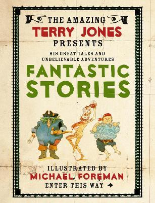 The Fantastic World of Terry Jones: Fantastic Stories Cover Image