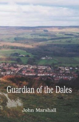 Guardian of the Dales