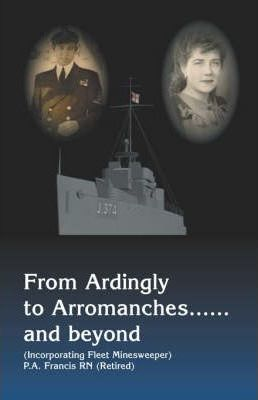 From Ardingly to Arromanches...and Beyond