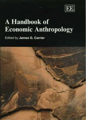 A Handbook of Economic Anthropology