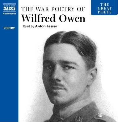 The Great Poets The War Poetry Of Wilfred Owen Wilfred