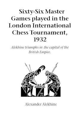 The Alekhine for the Tournament Player