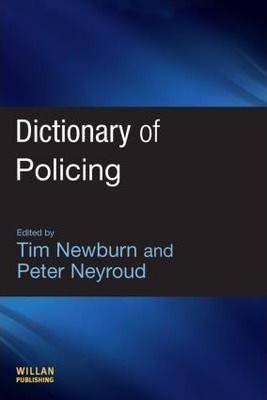 Dictionary of Policing
