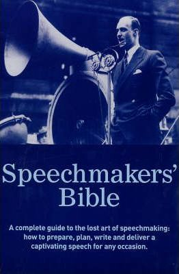 The Speechmaker's Bible