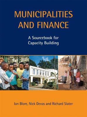 Municipalities and Finance  A Sourcebook for Capacity Building