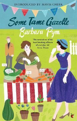 Image result for some tame gazelle barbara pym