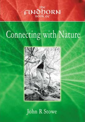 The Findhorn Book of Connection with Nature