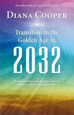 Transition to the Golden Age in 2032