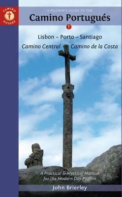A Pilgrim's Guide to the Camino Portugues
