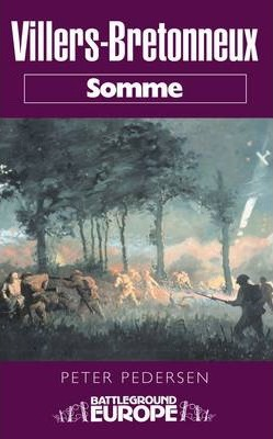 Villers Bretonneux: Somme Battleground Europe WWI Cover Image