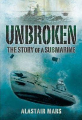 Unbroken : The Story of a Submarine